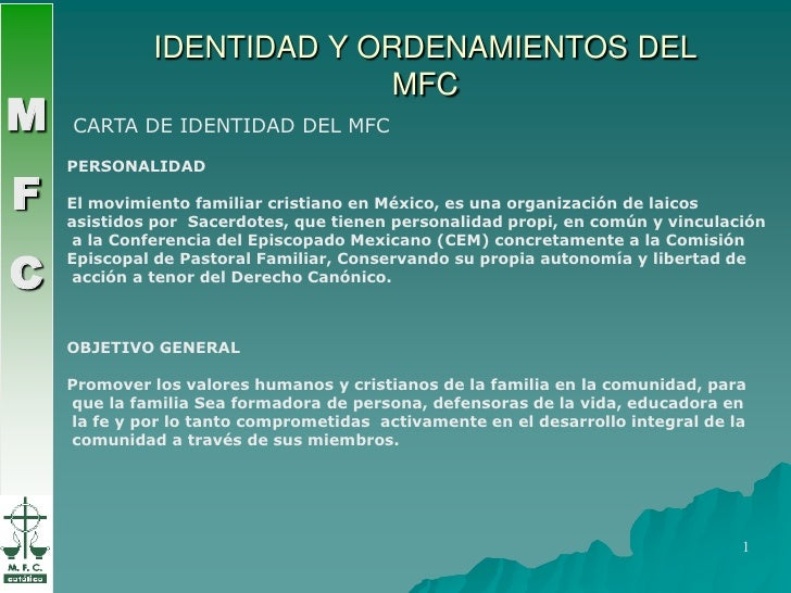 IDENTIDAD Y ORDENAMIENTOS DEL MFC<br />M<br />F<br />C<br />M<br />F<br />C<br />CARTA DE IDENTIDAD DEL MFC<br />PERSONALI...