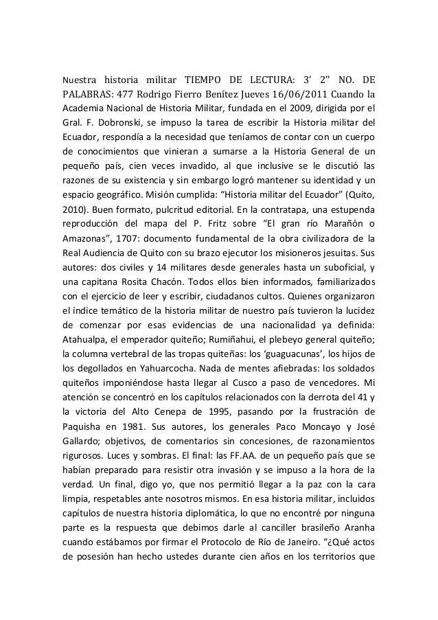 Nuestra historia militar TIEMPO DE LECTURA: 3' 2'' NO. DE PALABRAS: 477 Rodrigo Fierro Benítez Jueves 16/06/2011 Cuando la...