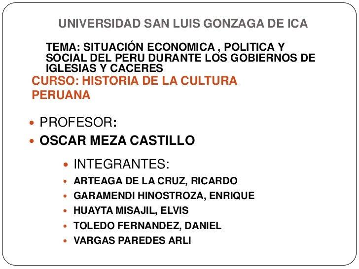 SITUACIÓN ECONOMICA , POLITICA Y SOCIAL DEL PERU DURANTE LOS GOBIERNOS DE IGLESIAS Y CACERES