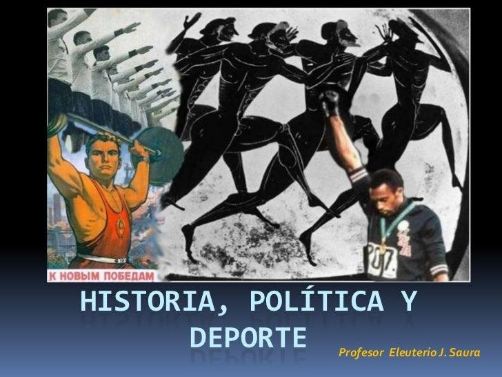 Historia, politica y deporte