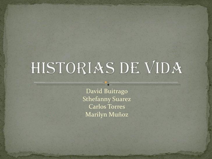 David BuitragoSthefanny Suarez  Carlos Torres Marilyn Muñoz