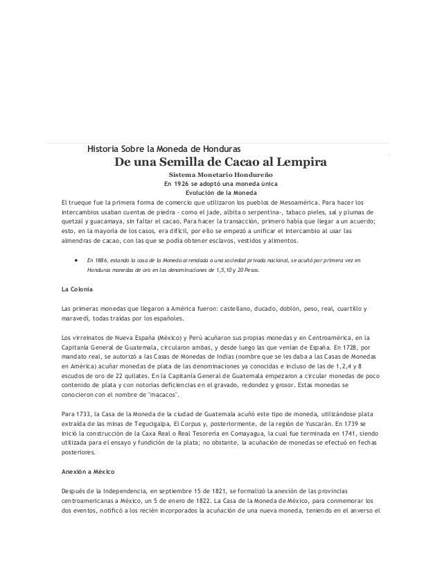 Historia Sobre la Moneda de Honduras                  De una Semilla de Cacao al Lempira                                  ...