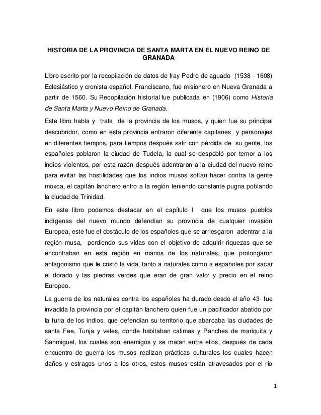 1HISTORIA DE LA PROVINCIA DE SANTA MARTA EN EL NUEVO REINO DEGRANADALibro escrito por la recopilación de datos de fray Ped...