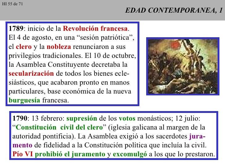"""EDAD CONTEMPORANEA, 1 1789 : inicio de la  Revolución francesa . El 4 de agosto, en una """"sesión patriótica"""", el  clero  y ..."""