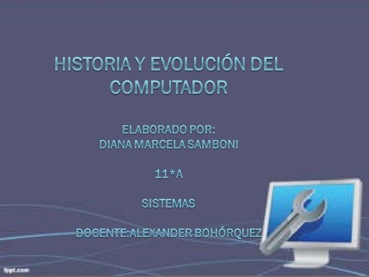 Historia y evolución de las computadoras de samboni