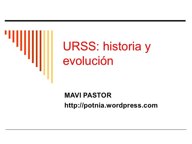 Historia y evolución de la urss