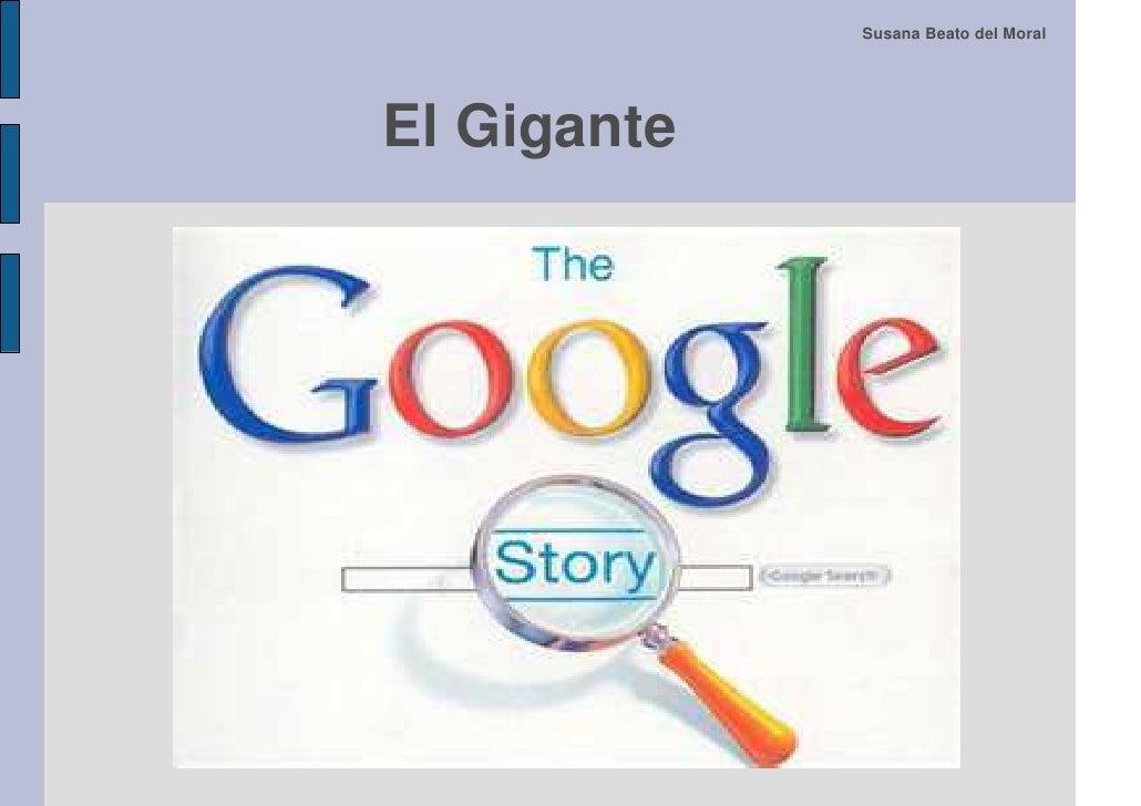 Historia y evolucion del gigante Google (2011)