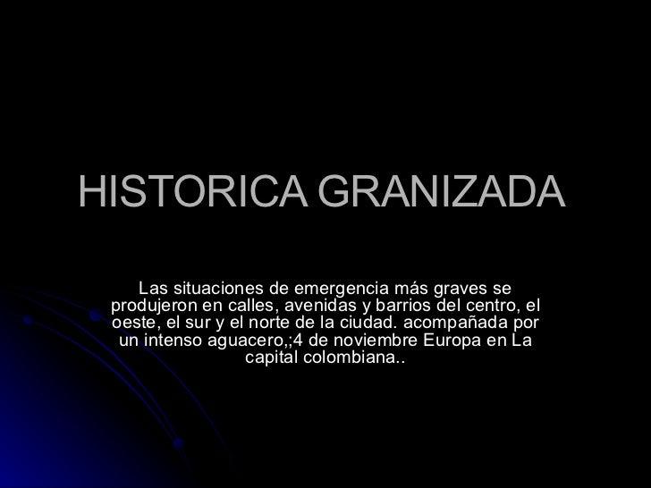 Historica Granizada en Bogotá, Colombia