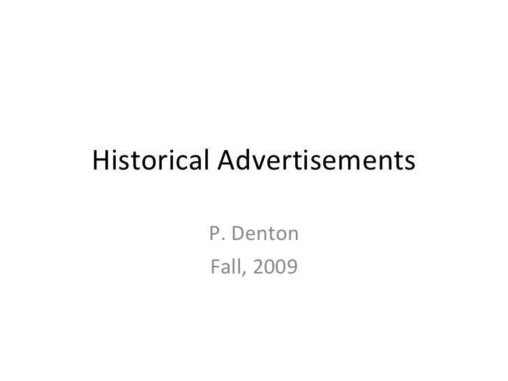 Historical Advertisements P. Denton Fall, 2009