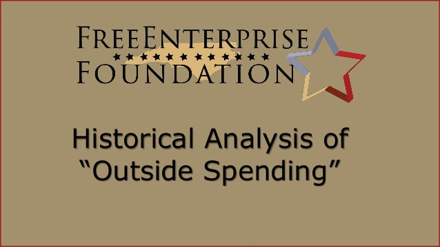 NCFEF Historical Analysis of Outside Spending