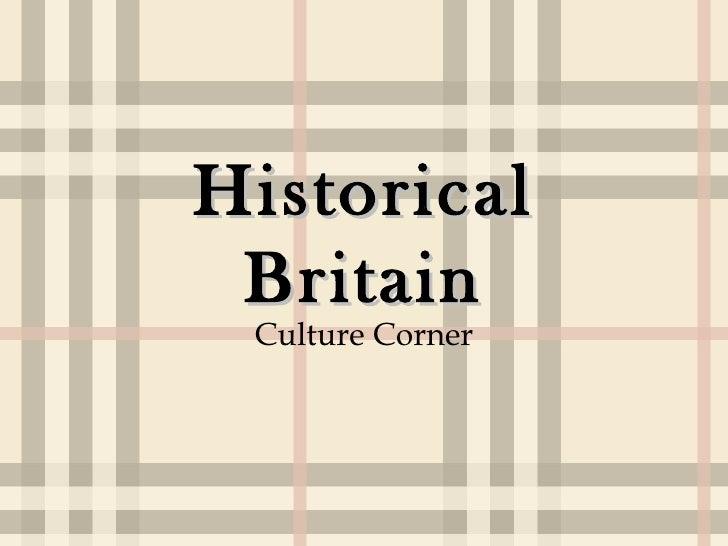 Historical Britain Culture Corner