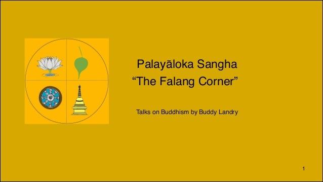 "Palayāloka Sangha ""The Falang Corner"" Talks on Buddhism by Buddy Landry  1"