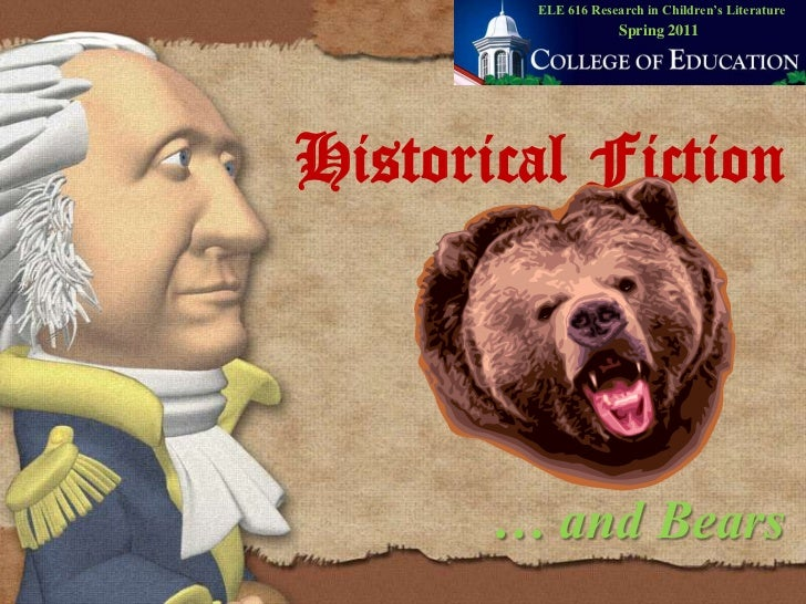 Historical fiction . . . and bears