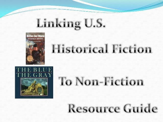 Historical fiction to non fiction resource guide