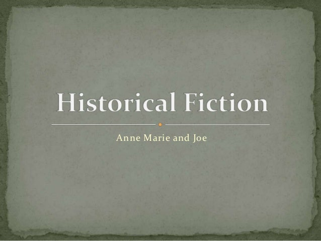 Historical fiction updated power point 3 10-13b