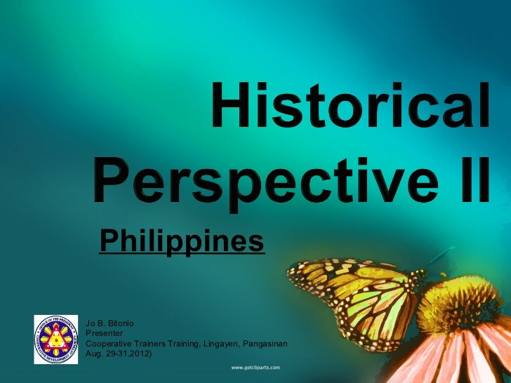 Historical Perspective II - Philippines