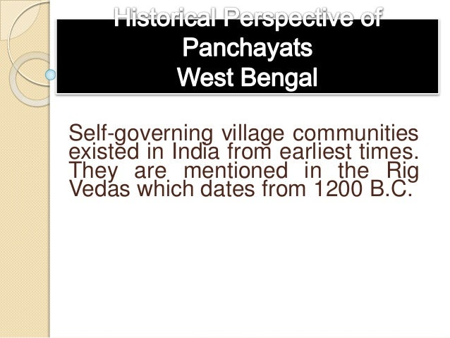 Self-governing village communities existed in India from earliest times. They are mentioned in the Rig Vedas which dates f...