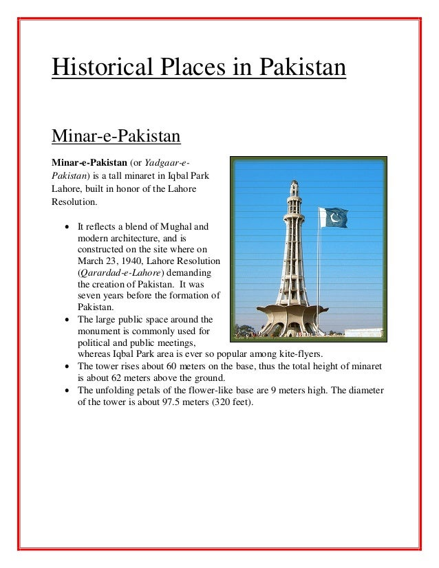 historical places of pakistan essay Pakistan is a country which is absolutely a gem for the tourists the main reason is that it has got flavor for all types of.