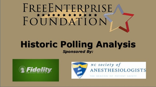 Historic Polling Analysis Sponsored By: