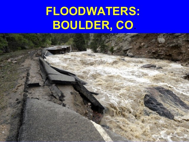 FLOODWATERS: BOULDER, CO.