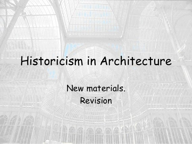 Historicism in architecture (new)