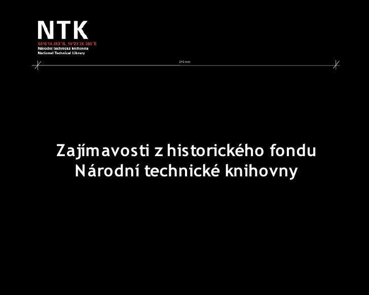 210 mm     Zajímavosti z historického fondu   N árodní technické knihovny