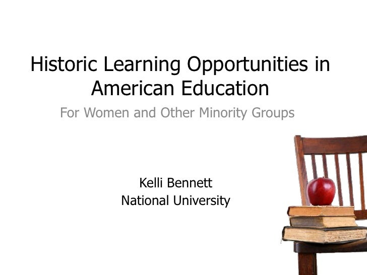 Historic Learning Opportunities In American Education