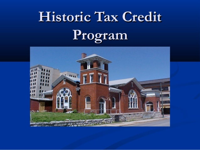 Historic Tax Credit Program