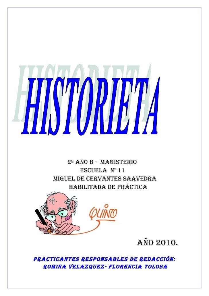 2º año B - Magisterio              escuela n° 11      Miguel de cervantes saavedra          HaBilitada de práctica        ...
