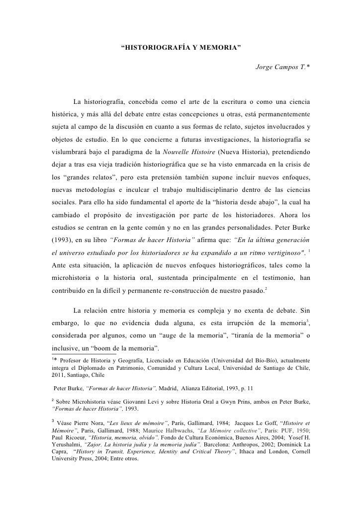 """""""HISTORIOGRAFÍA Y MEMORIA""""                                                                                  Jorge Campos T..."""