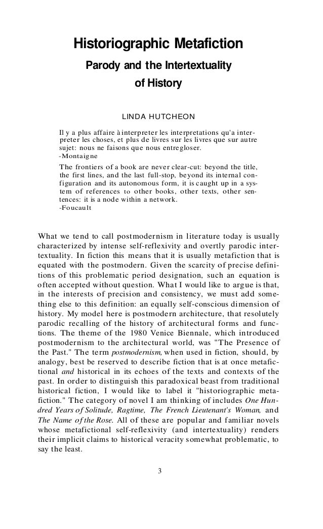 Historiographic Metafiction - Linda Hutcheon