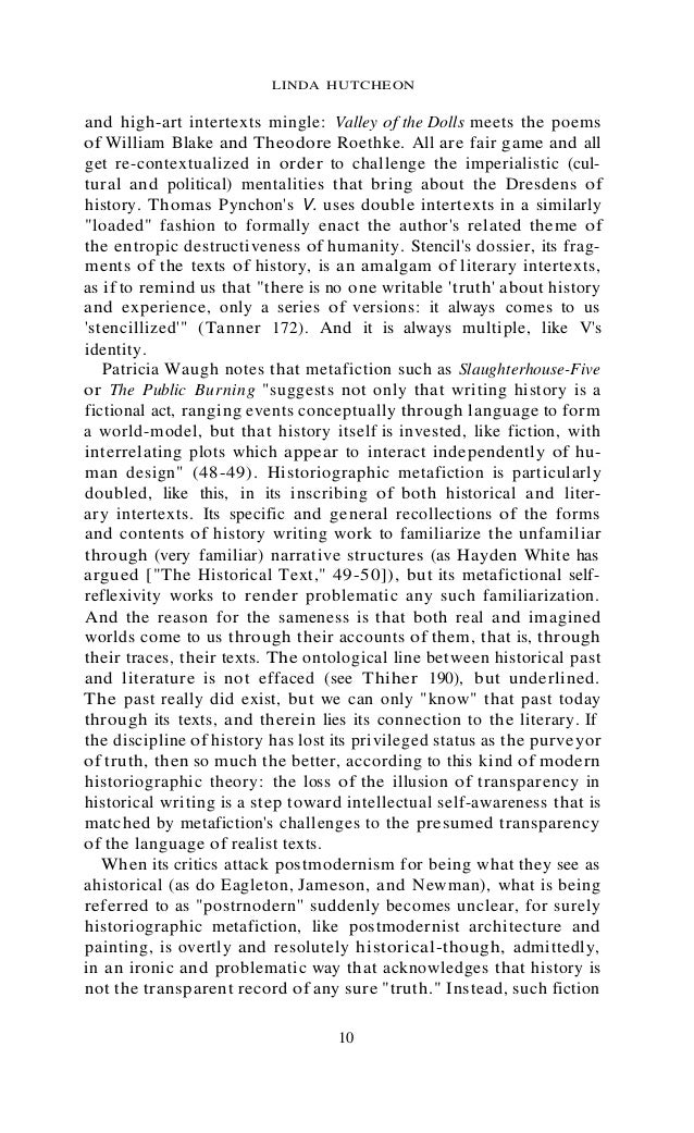 "historiographic metafiction essay View historiographic metafiction research papers on academiaedu for free in his essay ""the aztec world of gary jennings"" historiographic revisionism."