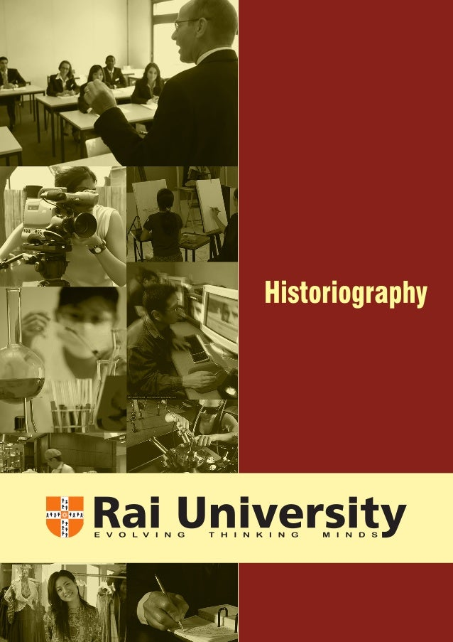 Subject: HISTORIOGRAPHY  Credits: 4 SYLLABUS  Understanding History History, Ideology and Society, Objectivity and Interpr...