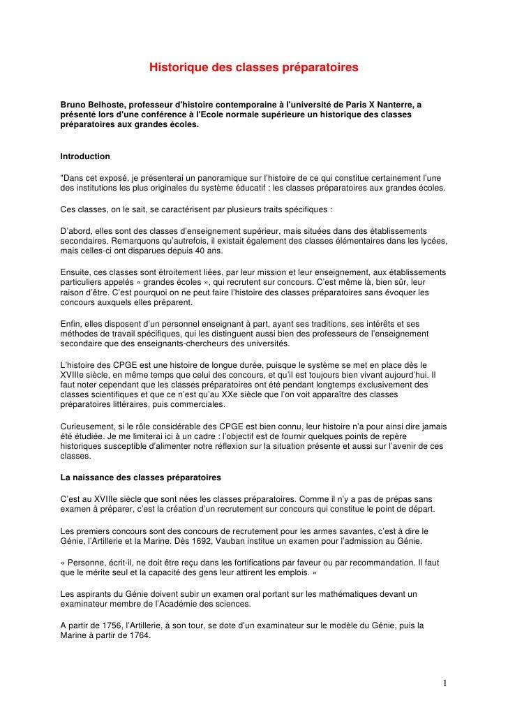 Historique des classes préparatoires   Bruno Belhoste, professeur d'histoire contemporaine à l'université de Paris X Nante...