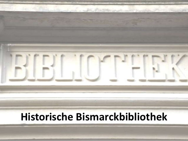 Historische Bismarckbibliothek Oktober 2012