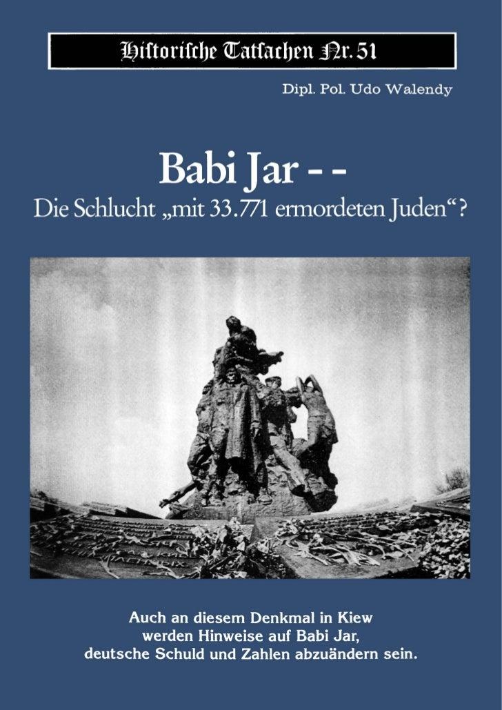 """Historische Tatsachen Nr. 51                              Dipl. Pol. Udo Walendy              Babi Jar - -Die Schlucht """"mi..."""