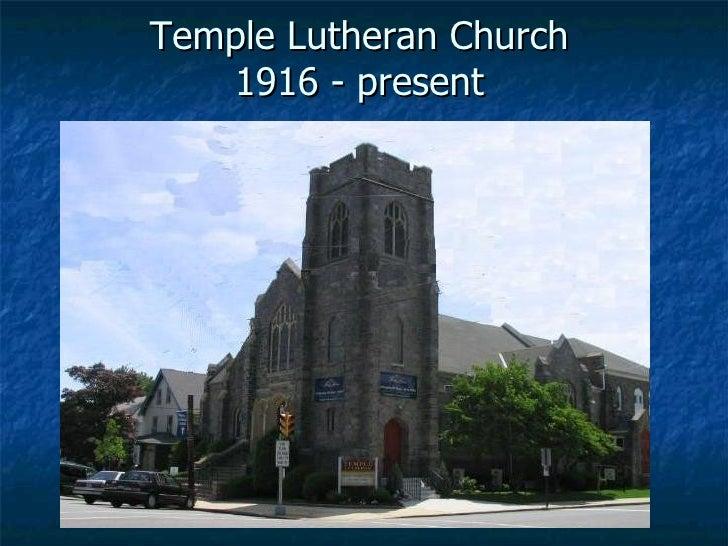 Temple Lutheran Church 1916 - present