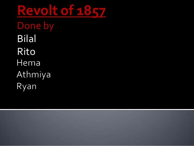 Revolt of 1857 Done by Bilal Rito