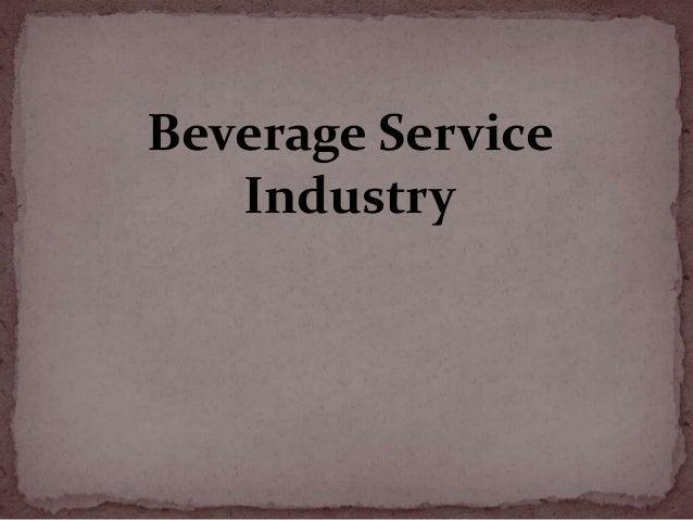 Beverage Service Industry
