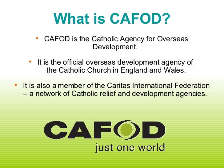 a description of cafod as the catholic agency for overseas development Definition of cafod - catholic agency for overseas development (formerly catholic fund for overseas development.