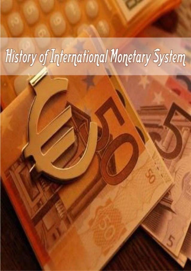 History of-international-monetary-system
