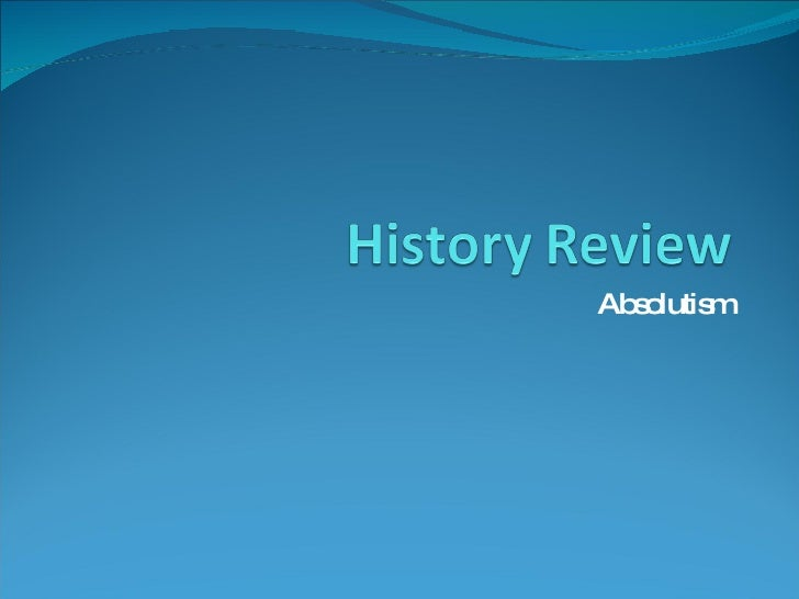 Absolutism Review