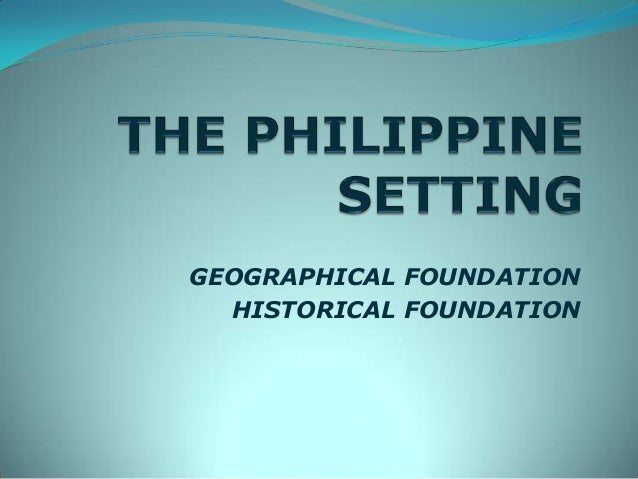 History 101 the phils setting