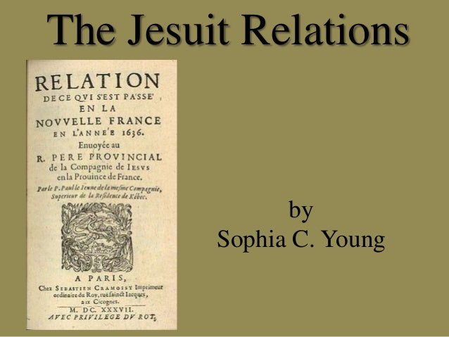 The Jesuit Relations by Sophia C. Young