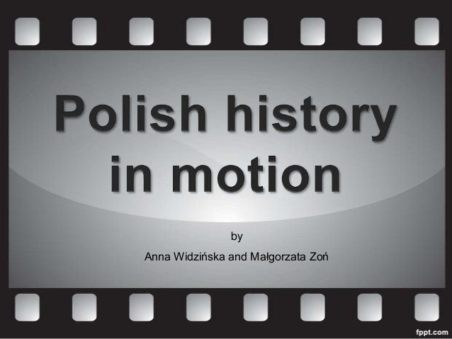 Polish History in Motion