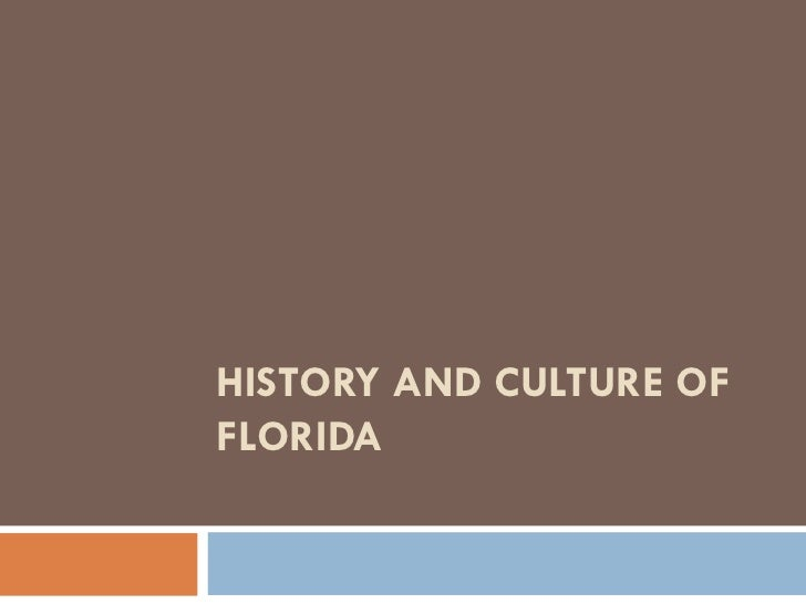 History and Culture of Florida