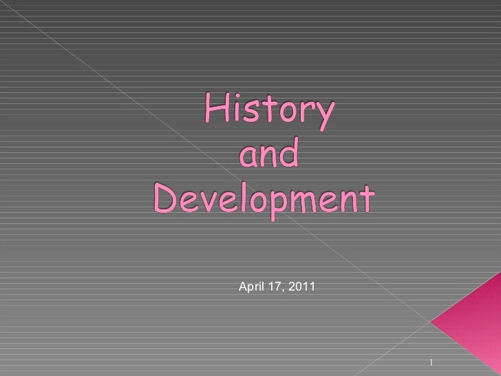 History and development