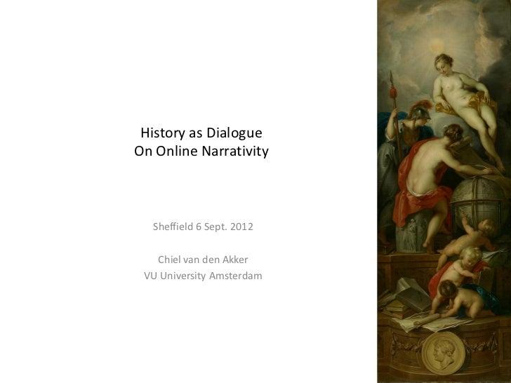 History as dialogue