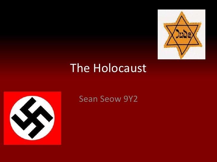 The Holocaust Sean Seow 9Y2