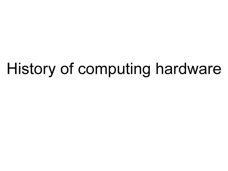 History of computing hardware
